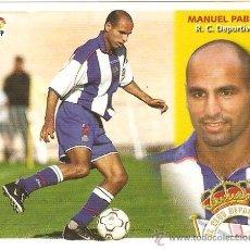 Cromos de Fútbol: MANUEL PABLO. Lote 31087799