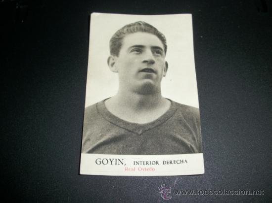 CROMO DEL FUTBOLISTA GOYIN DEL OVIEDO ALBUM FOTOS DEPORTIVAS FHER 1942 (Coleccionismo Deportivo - Álbumes y Cromos de Deportes - Cromos de Fútbol)