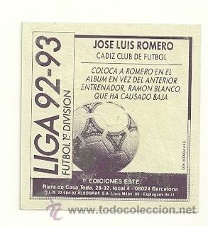 Cromos de Fútbol: EDICIONES ESTE 1992-1993 JOSE LUIS ROMERO (CADIZ) COLOCA LIGA 92-93 CROMOS - Foto 2 - 31160398