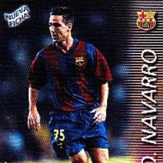 Cromos de Fútbol: CROMO FUTBOL PANINI CARDS 2002-2003 NUEVA FICHA FDO. NAVARRO BARCELONA. Lote 267067809