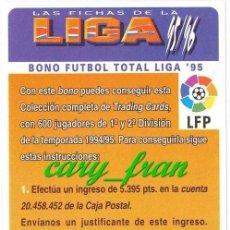 Cromos de Fútbol: MUNDICROMO 1995 1996 95 96 BONO FUTBOL TOTAL LIGA 95 . Lote 32251312