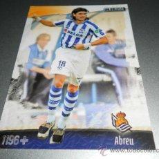 Cromos de Fútbol: 1196 FICHAJE UH + ABREU REAL SOCIEDAD CROMOS ALBUM MUNDICROMO LIGA FUTBOL 2008 2009 08 09. Lote 193963487