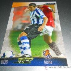 Cromos de Fútbol: 806 MOHA REAL SOCIEDAD CROMOS ALBUM MUNDICROMO LIGA FUTBOL 2008 2009 08 09. Lote 57714800