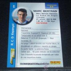 Cromos de Fútbol: MEGAFICHAS 2003/2004 – 129 MARC BERTRÁN ( VERSIÓN ERROR ) - RCD. ESPANYOL - 03/04 ( ) . Lote 33972272
