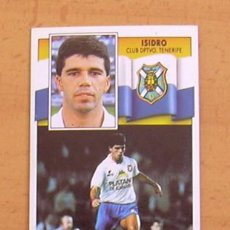 Football Stickers - Tenerife - Isidro - Ediciones Este 1990-1991, 90-91 - nunca pegado - 44057872