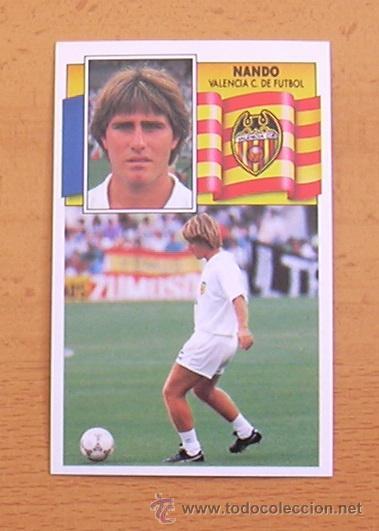 VALENCIA - NANDO - EDICIONES ESTE 1990-1991, 90-91 - NUNCA PEGADO (Coleccionismo Deportivo - Álbumes y Cromos de Deportes - Cromos de Fútbol)