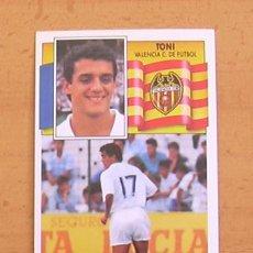 Cromos de Fútbol: VALENCIA - TONI - EDICIONES ESTE 1990-1991, 90-91 - NUNCA PEGADO. Lote 34950879