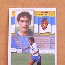 Cromos de Fútbol: ZARAGOZA - GLARIA - EDICIONES ESTE 1990-1991, 90-91 - NUNCA PEGADO. Lote 34951594