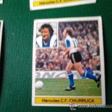 Cromos de Fútbol: EDICIONES ESTE 81-82 1981 1982 CHURRUCA HERCULES NUNCA PEGADO. Lote 17500095