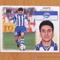 Cromos de Fútbol: ALAVÉS - JOSETE - EDICIONES ESTE 1999-2000, 99-00 - NUNCA PEGADO. Lote 35534219