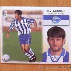 Cromos de Fútbol: ALAVÉS - JAVI MORENO - EDICIONES ESTE 1999-2000, 99-00 - NUNCA PEGADO. Lote 35534423