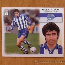 Cromos de Fútbol: ALAVÉS - JULIO SALINAS - EDICIONES ESTE 1999-2000, 99-00 - NUNCA PEGADO. Lote 35534454