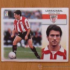 Cromos de Fútbol: ATHLETIC DE BILBAO - LARRAZABAL - EDICIONES ESTE 1999-2000, 99-00 - NUNCA PEGADO. Lote 35534675
