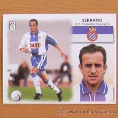 Cromos de Fútbol: R.C.D. ESPAÑOL - SERRANO - EDICIONES ESTE 1999-2000, 99-00 - NUNCA PEGADO. Lote 35551917