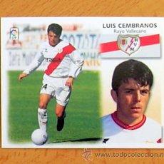 Cromos de Fútbol: RAYO VALLECANO - LUIS CEMBRANOS - EDICIONES ESTE 1999-2000, 99-00 - NUNCA PEGADO. Lote 35565720