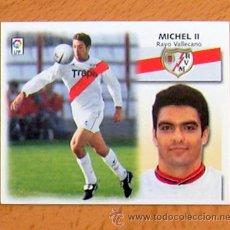 Cromos de Fútbol: RAYO VALLECANO - MICHEL II - EDICIONES ESTE 1999-2000, 99-00 - NUNCA PEGADO. Lote 35565760