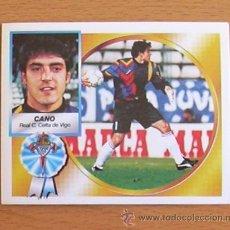 Cromos de Fútbol: CELTA - CANO - EDICIONES ESTE 1994-1995, 94-95 - NUNCA PEGADO. Lote 35586819