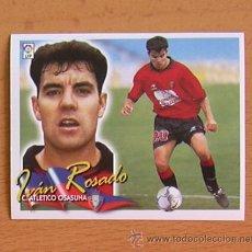 Cromos de Fútbol: OSASUNA - IVÁN ROSADO - EDICIONES ESTE 2000-2001, 00-01 - NUNCA PEGADO. Lote 35704011