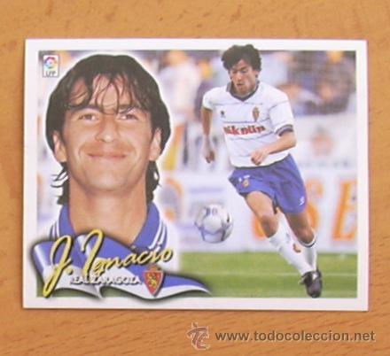 ZARAGOZA - JOSE IGNACIO - EDICIONES ESTE 2000-2001, 00-01 - NUNCA PEGADO (Coleccionismo Deportivo - Álbumes y Cromos de Deportes - Cromos de Fútbol)