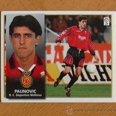 Cromos de Fútbol: MALLORCA - PAUNOVIC - EDICIONES ESTE 1998-1999, 98-99 - NUNCA PEGADO. Lote 35767143