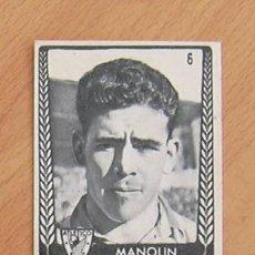 Cromos de Fútbol: ATHLETIC DE BILBAO - Nº 6 MANOLIN - EDITORIAL BRUGUERA 1953-1954, 53-54 - NUNCA PEGADO. Lote 35951906