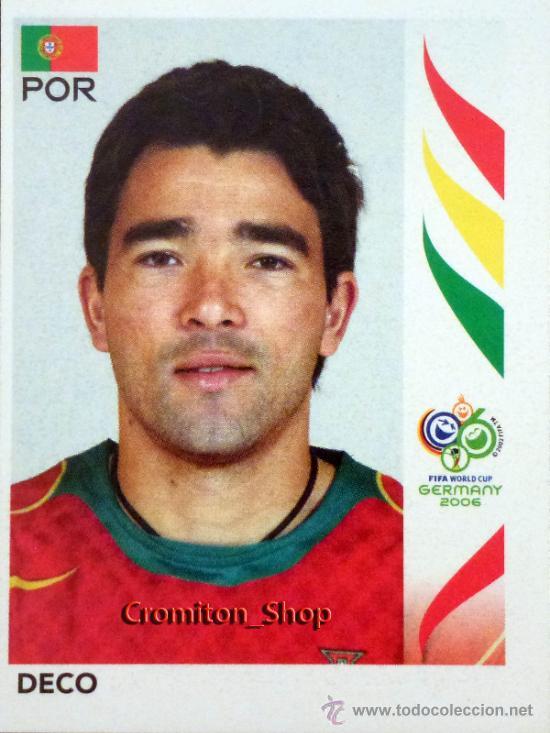 Nº 292 - DECO - PORTUGAL - MUNDIAL ALEMANIA 2006 06 DE PANINI WORLD CUP GERMANY (Coleccionismo Deportivo - Álbumes y Cromos de Deportes - Cromos de Fútbol)