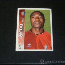 Cromos de Fútbol: SUPERLIGA 2003/2004 - PANINI - 301 WEBÓ - AT. OSASUNA - 03 04 - . Lote 36491244