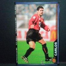 Cromos de Fútbol: FICHAS DE LA LIGA 2004 - MUNDICROMO - CARLOS - MALLORCA - Nº 238. Lote 36827659