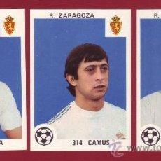 Cromos de Fútbol: R. ZARAGOZA - EDITORIAL MAGA 1978-1979 - 3 CROMOS NUNCA PEGADOS 311 HEREDIA 312 INDIA 314 CAMUS. Lote 37180541