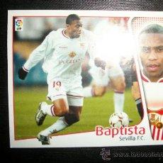 Cromos de Fútbol: BAPTISTA DEL SEVILLA ALBUM ESTE LIGA 2004 - 2005 ( 04 - 05 ). Lote 194525767