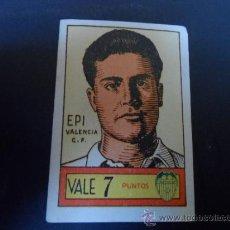 Cromos de Fútbol: CROMO FUTBOL EPI DEL VALENCIA ORIGINAL AÑOS 40 . Lote 37787056