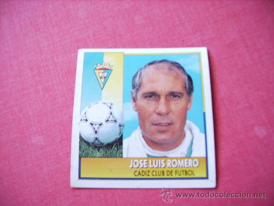 ED. ESTE 92-93 COLOCA JOSE LUIS ROMERO ( CADIZ ) NUNCA PEGADO (Coleccionismo Deportivo - Álbumes y Cromos de Deportes - Cromos de Fútbol)