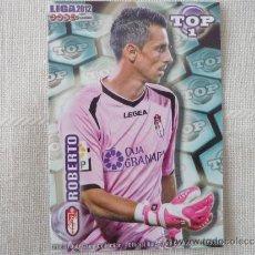 Cromos de Fútbol: MUNDICROMO 2012 Nº 549 TOP ROBERTO (GRANADA) - AZUL MATE . Lote 47060139