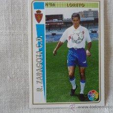 Cromos de Fútbol: MUNDICROMO FICHAS DE LA LIGA 94/95 Nº 56 LORETO (ZARAGOZA) – FUTBOL 1994 / 1995. Lote 146934910