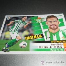 Cromos de Fútbol: COLOCA 11 B MATILLA BETIS CROMOS ALBUM EDICIONES ESTE LIGA FUTBOL 2013 2014 13 14 . Lote 38978899