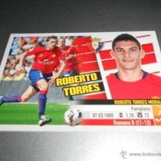 Cromos de Fútbol: COLOCA 13 B ROBERTO TORRES OSASUNA CROMOS ALBUM EDICIONES ESTE LIGA 2013 2014 13 14 . Lote 39372937