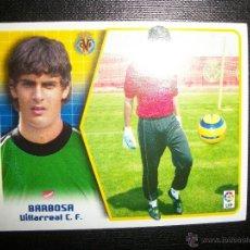 Cromos de Fútbol: BARBOSA DEL VILLARREAL ALBUM ESTE LIGA 2005 - 2006 ( 05 - 06 ) . Lote 39597925