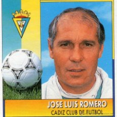 Cromos de Fútbol: JOSÉ LUIS ROMERO (CÁDIZ C.F.) - COLOCA - CAMPEONATO DE LIGA 92/93 - EDICIONES ESTE - NUNCA PEGADO.. Lote 39632240
