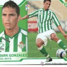 Cromos de Fútbol: EDICIONES ESTE 07-08 2007 2008 MARK GONZALEZ U.F. 16 BETIS NUNCA PEGADO. Lote 35173737