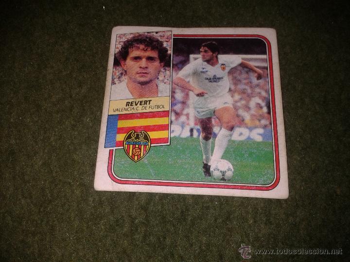 CROMO EDICIONES ESTE LIGA 89 90 1989 1990 REVERT VALENCIA CLUB DE FUTBOL DIFICIL BAJA NUNCA PEGADO (Coleccionismo Deportivo - Álbumes y Cromos de Deportes - Cromos de Fútbol)