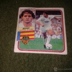 Cromos de Fútbol: CROMO EDICIONES ESTE LIGA 89 90 1989 1990 REVERT VALENCIA CLUB DE FUTBOL DIFICIL BAJA NUNCA PEGADO. Lote 39859759