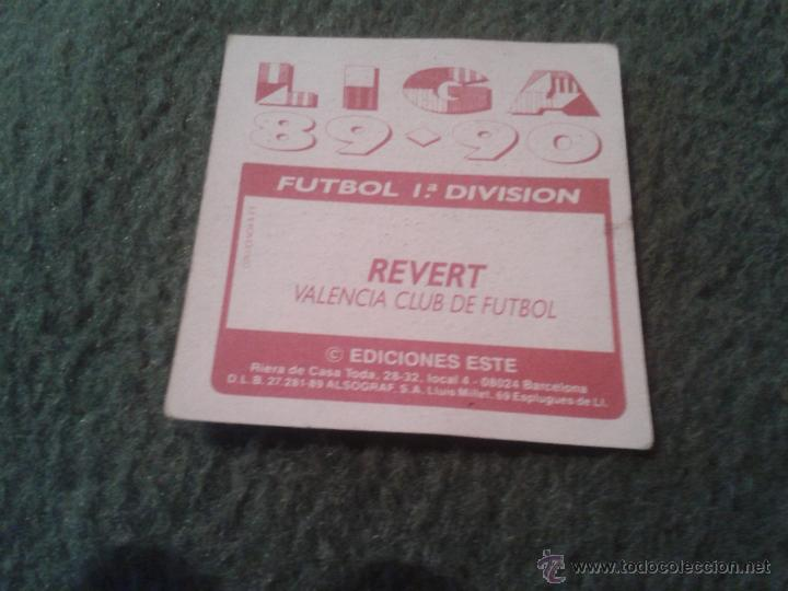 Cromos de Fútbol: CROMO EDICIONES ESTE LIGA 89 90 1989 1990 REVERT VALENCIA CLUB DE FUTBOL DIFICIL BAJA NUNCA PEGADO - Foto 2 - 39859759