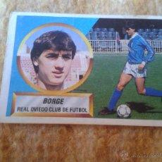 Cromos de Fútbol: CROMO FUTBOL BORGE OVIEDO EDICIONES ESTE LIGA 88 89 1988 1989 NUNCA PEGADO DIFICIL 15 B. Lote 39938376