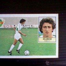 Cromos de Fútbol: ED ESTE NUNCA PEGADO SIN PEGAR DE SOBRE LIGA 84 85 1984 1985 ELCHE BELANCHE. Lote 42299218