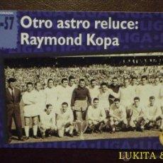 Cromos de Fútbol: CARTA RAYMOND KOPA - REAL MADRID - MAGIC BOX INTERNATIONAL. Lote 43056035