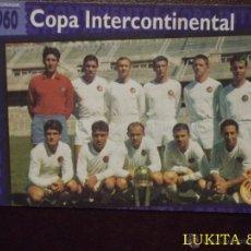 Cromos de Fútbol: CARTA COPA INTERCONTINENTAL - REAL MADRID - MAGIC BOX INTERNATIONAL.. Lote 43056947