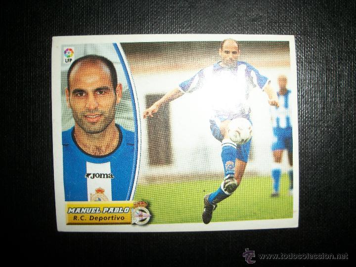 MANUEL PABLO DEL DEPORTIVO DE LA CORUÑA ALBUM ESTE LIGA 2003 - 2004 ( 03 - 04 ) (Coleccionismo Deportivo - Álbumes y Cromos de Deportes - Cromos de Fútbol)