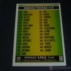 Cromos de Fútbol: MUNDICROMO 2005/2006 - 637 INDICE FICHAS + II - MC 05/06 -. Lote 44811633