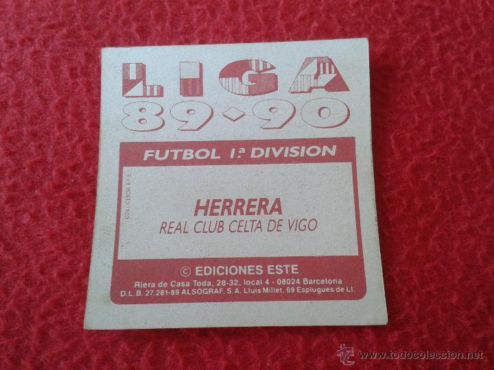 Cromos de Fútbol: CROMO DE FUTBOL HERRERA CELTA DE VIGO LIGA 89 90 1989 1990 NUNCA PEGADO EDICIONES ESTE BAJA - Foto 2 - 44910427