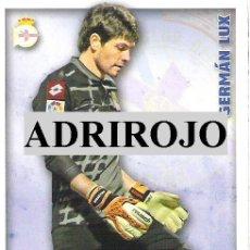 Cromos de Fútbol: 1 CROMO FICHAS MUNDICROMO - TEMPORADA 14-15 ( 2014-2015 ) - DEPORTIVO CORUÑA - Nº 489 - GERMAN LUX. Lote 45618076